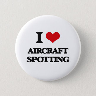 I Love Aircraft Spotting 6 Cm Round Badge