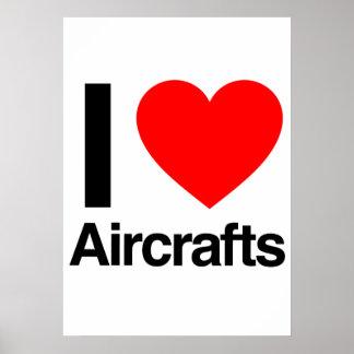 i love aircrafts poster