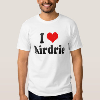 I Love Airdrie, Canada. I Love Airdrie, Canada T-shirt