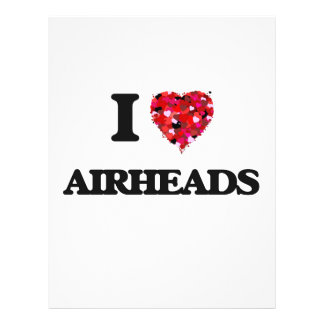 I love Airheads 21.5 Cm X 28 Cm Flyer