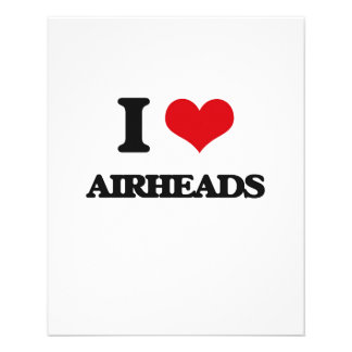 I love Airheads 11.5 Cm X 14 Cm Flyer