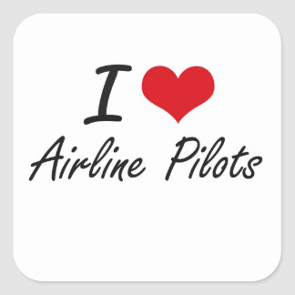 I love Airline Pilots Square Sticker