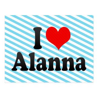 I love Alanna Post Card
