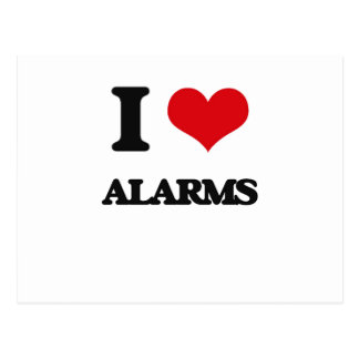 I Love Alarms Post Card