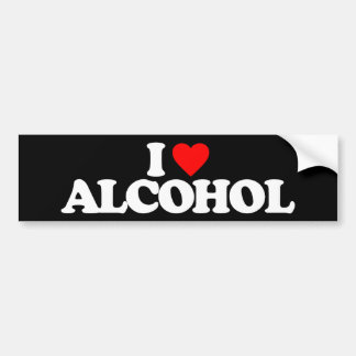 I LOVE ALCOHOL BUMPER STICKER