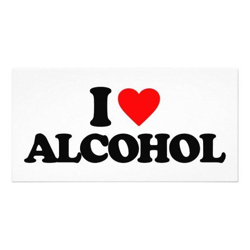 I LOVE ALCOHOL CUSTOM PHOTO CARD