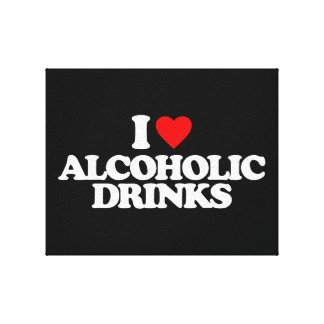 I LOVE ALCOHOLIC DRINKS STRETCHED CANVAS PRINT