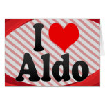I love Aldo Card