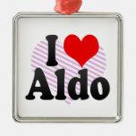 I love Aldo Ornaments