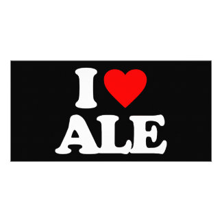 I LOVE ALE PERSONALISED PHOTO CARD