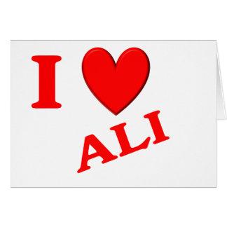 I Love Ali Greeting Card