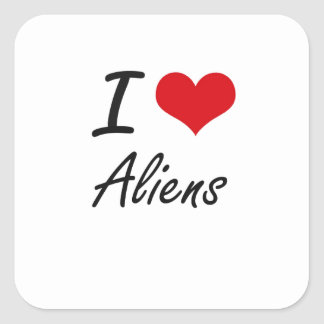 I Love Aliens Artistic Design Square Sticker