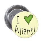 I Love Aliens II 6 Cm Round Badge