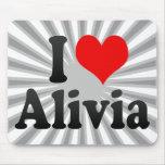 I love Alivia Mousepads