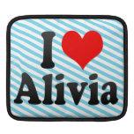 I love Alivia Sleeve For iPads