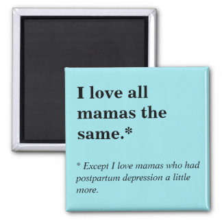 I Love All Mamas The Same Magnet