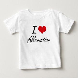 I Love Alleviation Artistic Design Infant T-Shirt