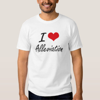 I Love Alleviation Artistic Design Tshirts