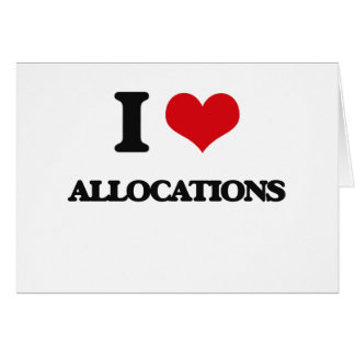 I Love Allocations Cards
