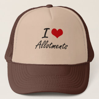 I Love Allotments Artistic Design Trucker Hat