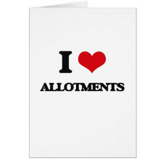 I Love Allotments Cards
