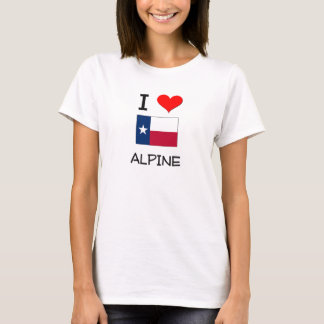 I Love Alpine Texas T-Shirt