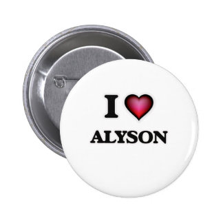 I Love Alyson 6 Cm Round Badge