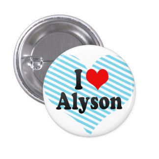 I love Alyson Buttons