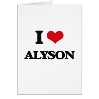 I Love Alyson Greeting Card