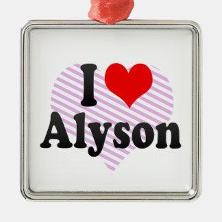 I love Alyson Christmas Tree Ornaments