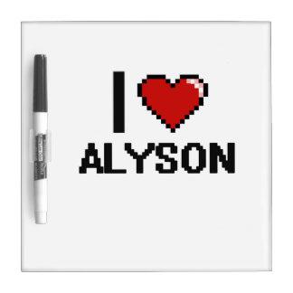 I Love Alyson Digital Retro Design Dry-Erase Boards