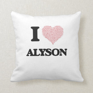 I love Alyson (heart made from words) design Cushion