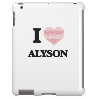 I love Alyson (heart made from words) design iPad Case