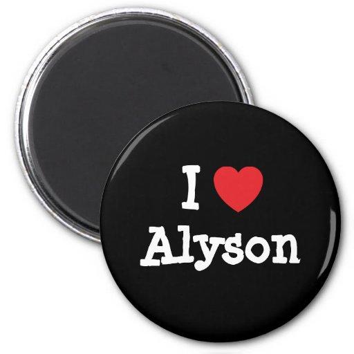 I love Alyson heart T-Shirt Refrigerator Magnets