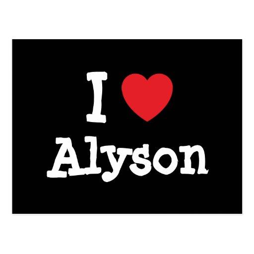 I love Alyson heart T-Shirt Post Cards