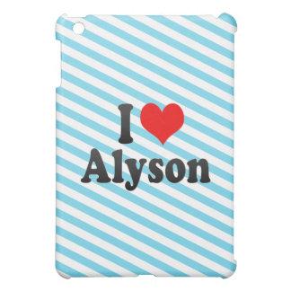 I love Alyson iPad Mini Cases