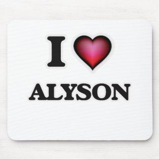 I Love Alyson Mouse Pad