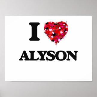 I Love Alyson Poster