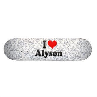 I love Alyson Skate Board Deck