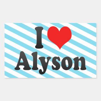I love Alyson Rectangle Stickers