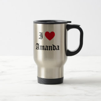 I Love Amanda Travel Mug
