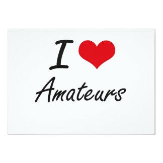 I Love Amateurs Artistic Design 13 Cm X 18 Cm Invitation Card