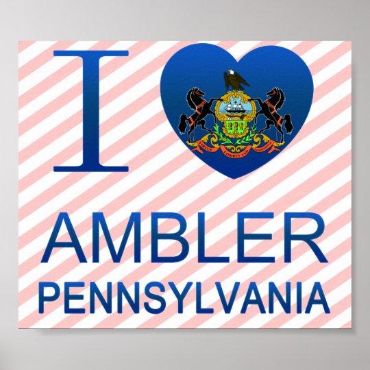 I Love Ambler, PA Poster