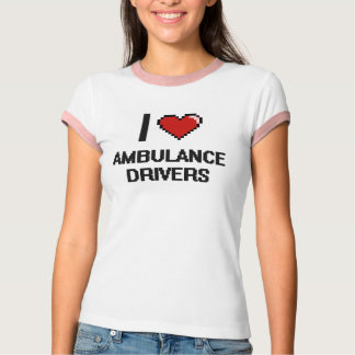 I love Ambulance Drivers T-Shirt