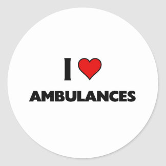 I love ambulances classic round sticker