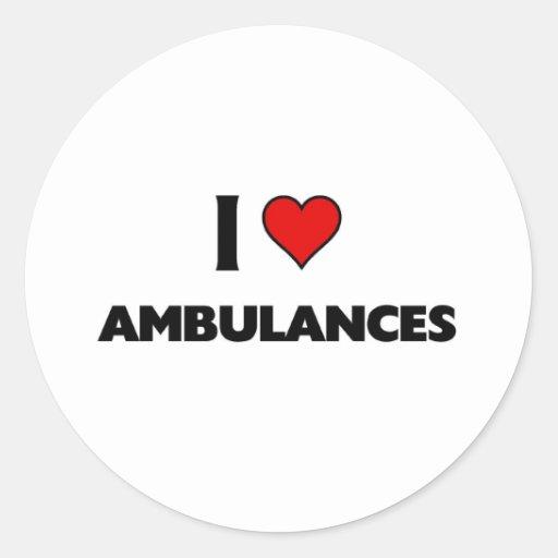 I love ambulances sticker