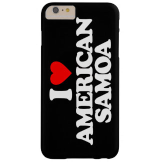 I LOVE AMERICAN SAMOA BARELY THERE iPhone 6 PLUS CASE