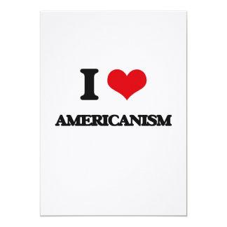 I Love Americanism 13 Cm X 18 Cm Invitation Card