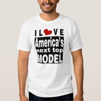 I LOVE AMERICA'S NEXT TOP MODEL TEE SHIRTS