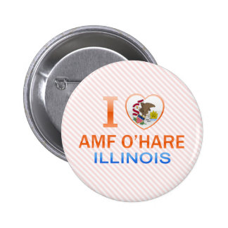 I Love AMF O'Hare, IL Pinback Buttons